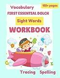 First Essential Dolch Sight Words Activity Workbook