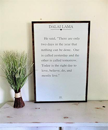 Dalai Lama quote There are only two days Distressed Wooden Sign Painted Rustic Fixer Upper style sign 2'x3'