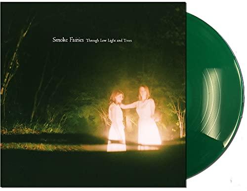 Smoke Fairies: Through Low Light And Trees [Limited Green LP] [Vinyl LP] (Vinyl)
