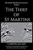 The Thief of St Martins: Dottie Manderson mysteries: Book 5: a romantic traditional cozy mystery (Dottie Manderson Mystery)