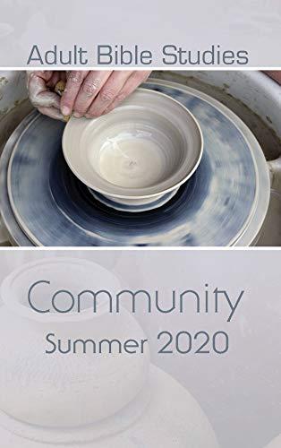 Adult Bible Studies Summer 2020 Student: Community