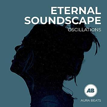 Eternal Soundscape Oscillations