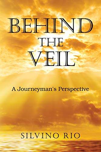 Behind the Veil: A Journeyman's Perspective