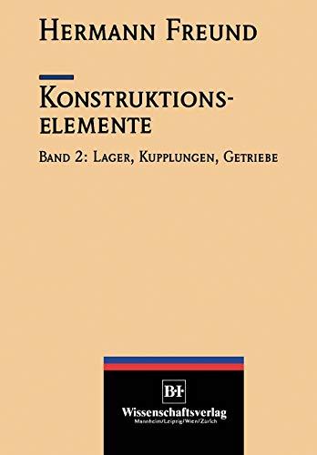 Konstruktionselemente, Band 2: Lager, Kupplungen, Getriebe (VDI-Buch)