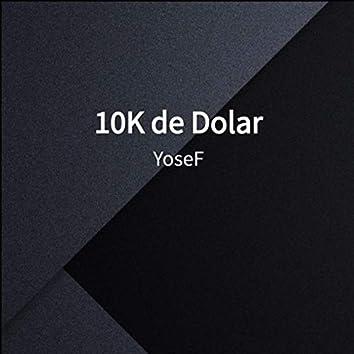 10K de Dolar