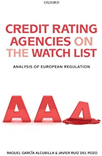 Credit Rating Agencies on the Watch List: Analysis of European Regulation (English Edition)