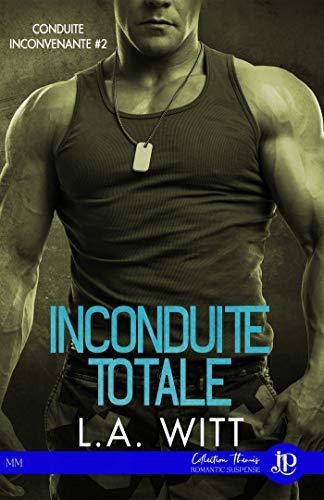 Inconduite totale: Conduite inconvenante #2 (French Edition)