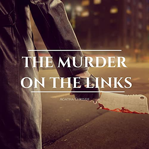 The Murder on the Links Audiobook By Agatha Christie cover art