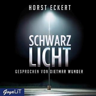 Schwarzlicht                   Autor:                                                                                                                                 Horst Eckert                               Sprecher:                                                                                                                                 Dietmar Wunder                      Spieldauer: 5 Std. und 13 Min.     49 Bewertungen     Gesamt 4,3
