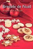 Bredele de Noël et spécialités d'Alsace