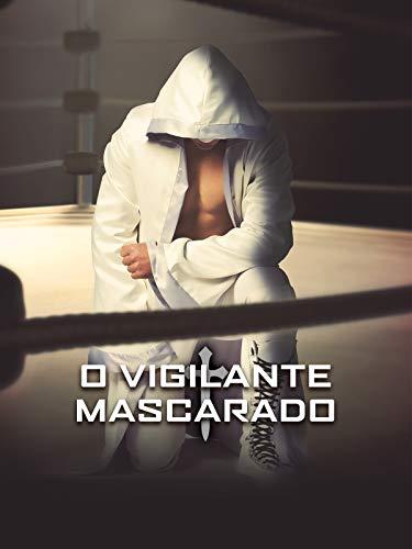 El Vigilante Enmascarado
