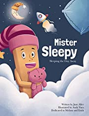 Mister Sleepy: Sleeping the Day Away