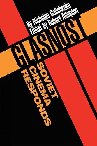 Glasnost-Soviet Cinema Responds (Texas Film Studies Series)