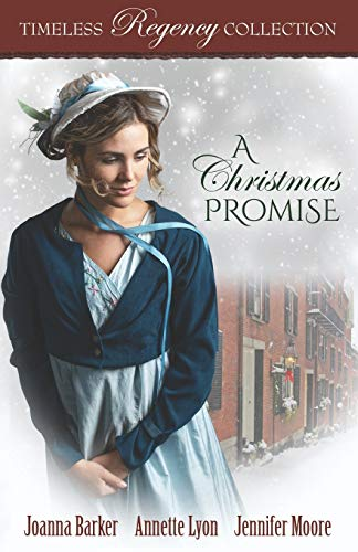 A Christmas Promise (Timeless Regency Collection)