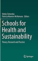 Schools for Health and Sustainability: Theory, Research and Practice