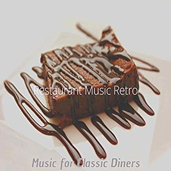 Music for Classic Diners