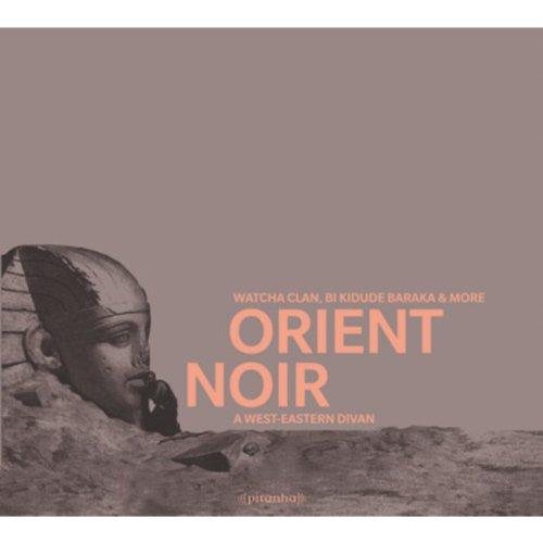 Orient Noir - A West-Eastern Divan