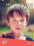 101 cuentos sanadores (Colección Vivir con niños nº 9)