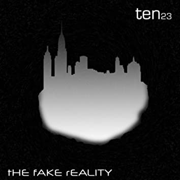 The Fake Reality