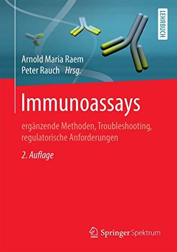 Immunoassays: ergänzende Methoden, Troubleshooting, regulatorische Anforderungen