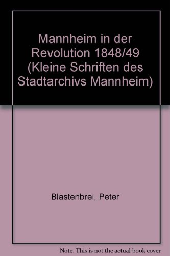 Mannheim in der Revolution von 1848/49