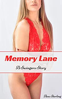 Memory Lane: A Swingers Story by [Ava Sterling]