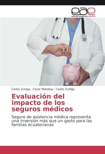 Evaluación del impacto de los seguros médicos: Seguro de asistencia