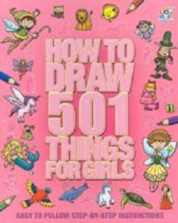 How to Draw 501 Things For Grls