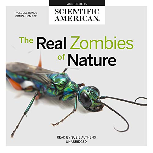 The Real Zombies of Nature Audiobook By Scientific American cover art