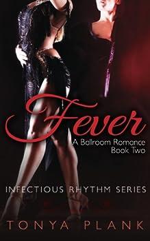 Fever - Book #2 of the A Ballroom Romance
