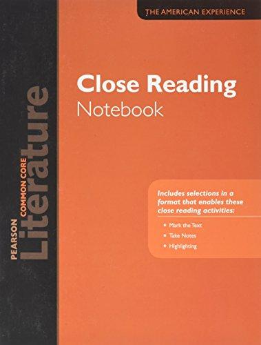 Pearson Literature 2015 Common Core Close Reading Notebook, Grade 11 (The American Experience)