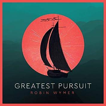 Greatest Pursuit