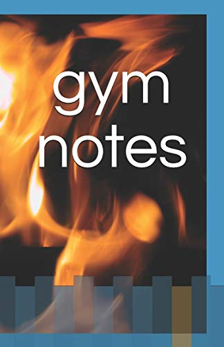 gym notes: track your progress - weight/reps