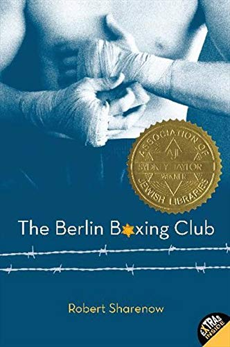 Compare Textbook Prices for The Berlin Boxing Club Reprint Edition ISBN 9780061579707 by Sharenow, Robert