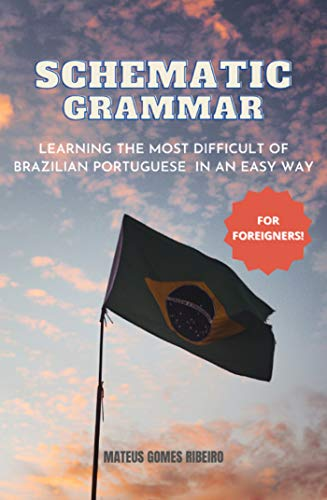Schematic Grammar: Learning the most difficult of Brazilian Portuguese in an easy way