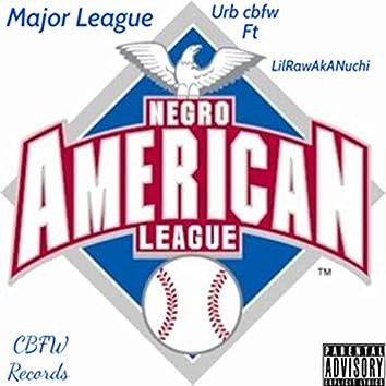 Major League (feat. LilRawAkANuchi)