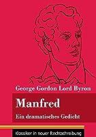 Manfred: Ein dramatisches Gedicht (Band 72, Klassiker in neuer Rechtschreibung)