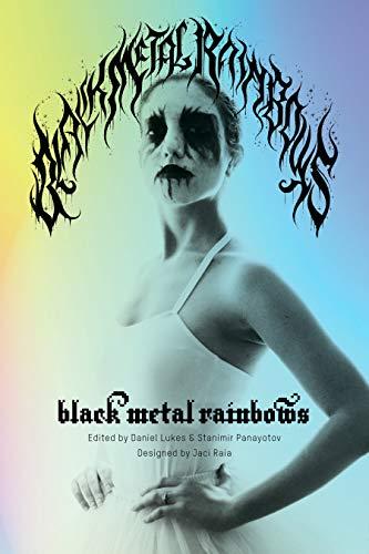 Black Metal Rainbows
