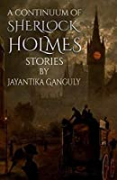 A Continuum Of Sherlock Holmes Stories