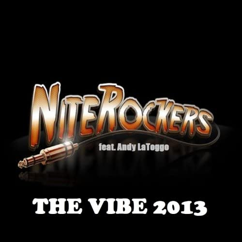 The Niterockers feat. Andy LaToggo