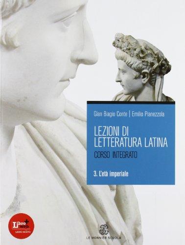 Lezioni di letteratura latina 3 L'età imperiale: Vol. 3