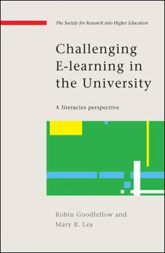Challenging E Learning In The University Society For Research Into Higher Education