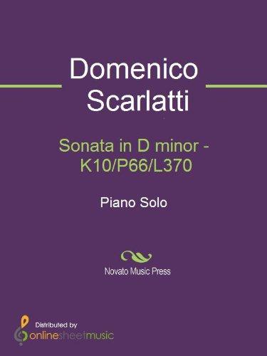 Sonata in D minor - K10/P66/L370 (English Edition)