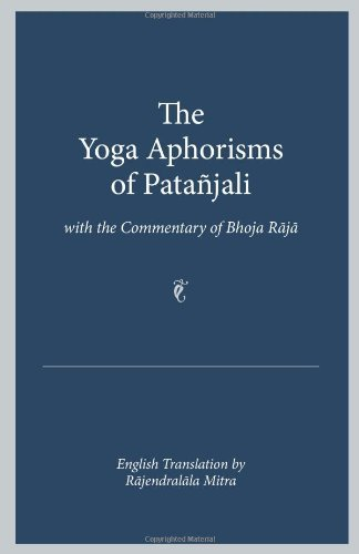 The Yoga Aphorisms of Patanjali by Rajendralala Mitra (2006-10-30)