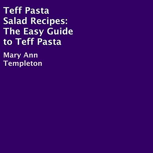 Teff Pasta Salad Recipes audiobook cover art