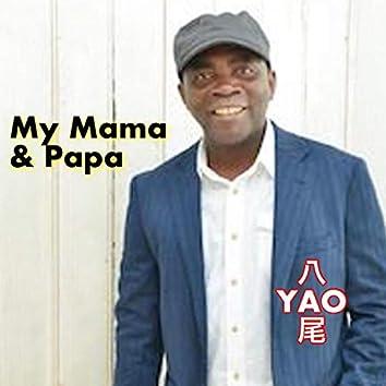 My Mama & Papa