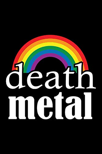 death metal music rainbow: Lined Notebook / Journal Gift, 120 Pages, 6x9, Soft Cover, Matte Finish