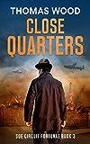 Close Quarters: SOE Circuit Fortunae Book 3 (English Edition)