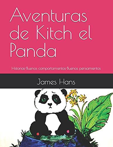 Aventuras de Kitch el Panda: Historias-Buenos comportamientos-Buenos pensamientos