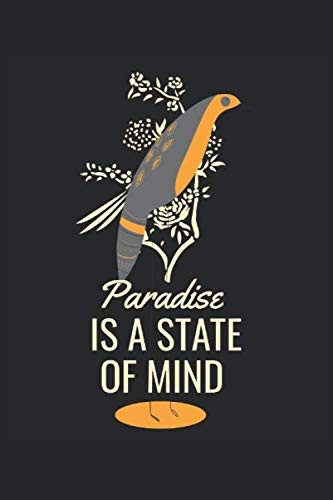 Paradise is a State of Mind: Inspiration mental strength paradise in thoughts gifts lined notebook (A5 format, 15.24 x 22.86 cm, 120 pages)